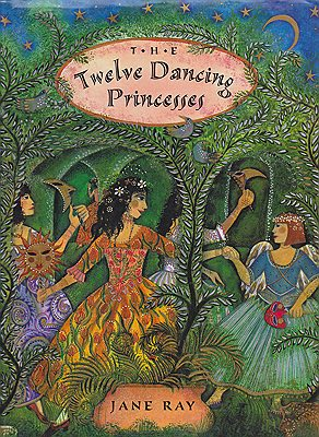 Twelve Dancing Princesses, TheRay, Jane, Illust. by: Jane  Ray - Product Image