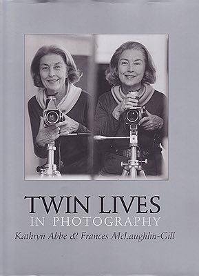 Twin Lives in PhotographyAbbe, Kathryn and Frances McLaughlin Gill - Product Image