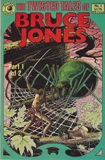Twisted Tales of Bruce Jones, The: No. 1by: Jones, Bruce - Product Image