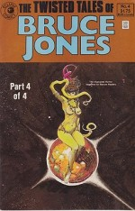 Twisted Tales of Bruce Jones, The: No. 4by: Jones, Bruce - Product Image