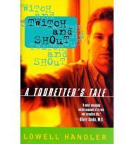 Twitch and Shout - A Touretter's Taleby: Handler, Lowell - Product Image