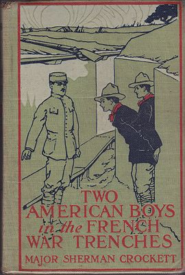 Two American Boys in the French War TrenchesCrockett, Major Sherman - Product Image
