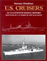 U.S. Cruisers: An Illustrated Design Historyby: Friedman, Norman - Product Image