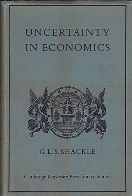Uncertainty in Economics and Other ReflectionsShackle, G.L.S. - Product Image