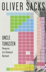 Uncle Tungsten: Memories of a Chemical Boyhoodby: Sacks, Oliver - Product Image