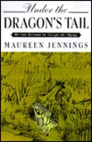 Under the Dragon's Tailby: Jennings, Maureen - Product Image