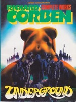 Underground: Richard Corben Complete Works No. 1by: Corben, Richard  - Product Image