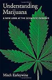 Understanding Marijuana: A New Look at the Scientific EvidenceEarleywine, Mitch - Product Image