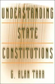 Understanding State Constitutionsby: Tarr, G. Alan - Product Image
