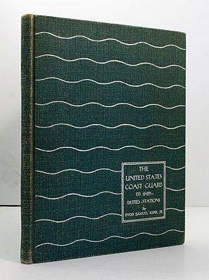 United States Coast Guard - Its Ships, Duties, StationsKerr, Jr., Evor Samuel - Product Image