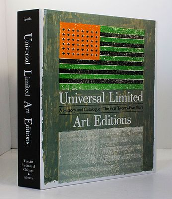 Universal Limited Art Editions: A History and Catalogue : The First Twenty-Five YearsSparks, Esther - Product Image