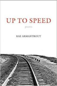 Up to Speed (Wesleyan Poetry Series)by: Armantrout, Rae - Product Image