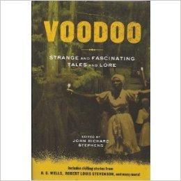 VOODOO: Strange and Fascinating Tales and LoreRichard, John (ed) Stephens - Product Image