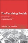 Vanishing Rouble, The : Barter Networks and Non-Monetary Transactions in Post-Soviet SocietiesSeabright, Paul (Editor) - Product Image