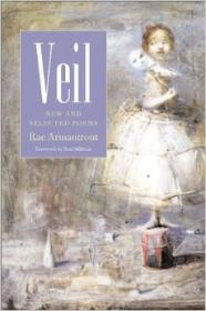 Veil: New and Selected Poems (Wesleyan Poetry Series)by: Armantrout, Rae - Product Image