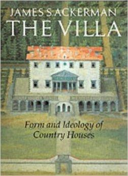 Villa: Form and Ideology of Country Houses, TheAckerman, James S. - Product Image