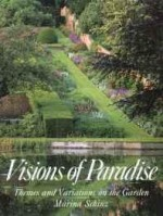 Visions of Paradise: Themes and Variations on the Gardenby: Schinz, Marina - Product Image