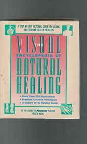 Visual Encyclopedia of Natural Healing: A Step-By-Step Pictorial Guide to Solving 100 Everyday Health ProblemsBooks, Prevention Magazine Health - Product Image