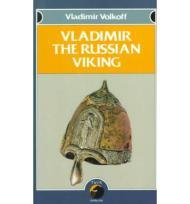 Vladimir the Russian Vikingby: Volkoff, Vladimir - Product Image