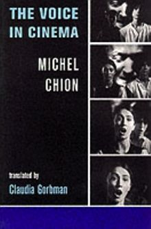 Voice in Cinema, The Chion, Michel - Product Image