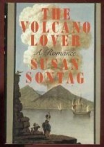 Volcano Lover, The by: Sontag, Susan - Product Image