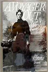 Voyager Out, A: The Life of Mary Kingsleyby: Frank, Katherine - Product Image