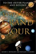 Voyager's Grand Tour: To the Outer Planets and Beyond (Smithsonian History of Aviation and Spaceflight Series)by: Dethloff, Henry C. - Product Image