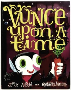 Vunce Upon a Time  (Signed by Illustrator) by: Seibold, J.otto - Product Image