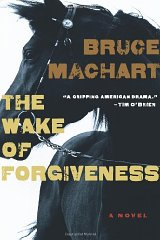 Wake of Forgiveness, The by: Machart, Bruce - Product Image