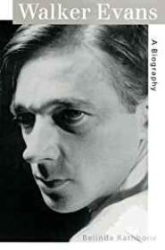 Walker Evans - A BiographyRathbone, Belinda - Product Image