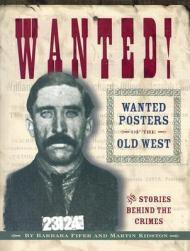 Wanted!: Wanted Posters of the Old Westby: Fifer, Barbara & Martin Kidston - Product Image