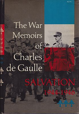 War Memoirs of Charles de Gaulle: Salvation 1944-1946, TheDe Gaulle Charles; Howard Richard (transl.)  - Product Image