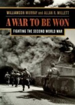 War To Be Won, A : Fighting the Second World Warby: Murray, Williamson - Product Image