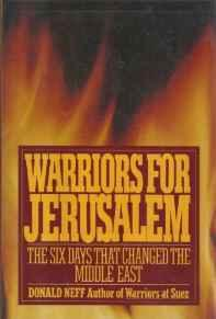 Warriors for Jerusalem: The Six Days That Changed the Middle East by: Neff, Donald - Product Image