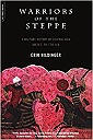 Warriors of the Steppe: A Military History of Central Asia, 500 B.C. to A.D. 1700Hildinger, Erik - Product Image