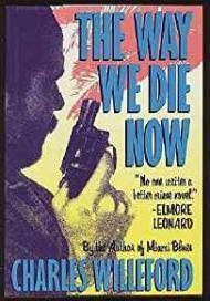 Way We Die Now, TheWilleford, Charles - Product Image