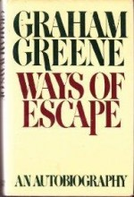 Ways of Escapeby: Greene, Graham - Product Image