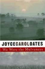 We Were the Mulvaneysby: Oates, Joyce Carol - Product Image