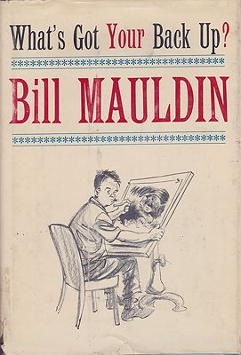 What's Got Your Back Up?Mauldin, Bill, Illust. by: Bill  Mauldin - Product Image