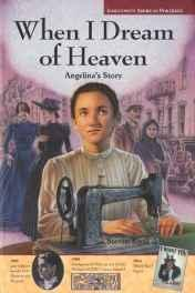 When I Dream of Heaven: Angelina's Story (SIGNED COPY)Kroll, Steven - Product Image