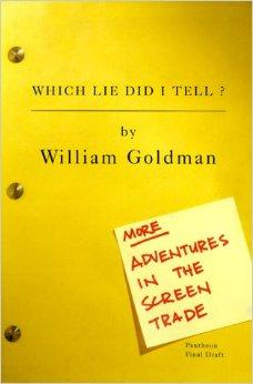 Which Lie Did I Tell? More Adventures in the Screen TradeGoldman, William - Product Image