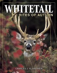 Whitetail Rites of Autumnby: Alsheimer, Charles - Product Image