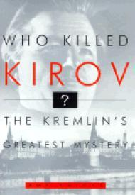 Who Killed Kirov? - The Kremlin's Greatest Mysteryby: Knight, Amy - Product Image