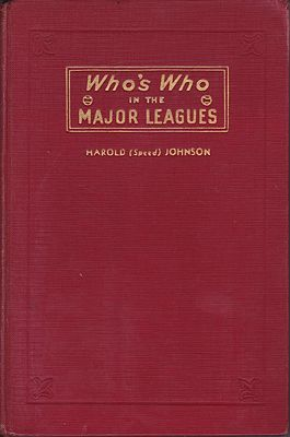 Who's Who in the Major Leagues: Book 1: The American LeagueJohnson, Harold (Speed) - Product Image