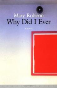 Why Did I Everby: Robison, Mary - Product Image