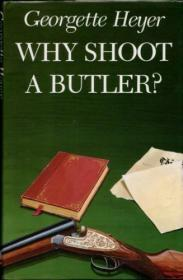 Why Shoot a Butlerby: Heyer, Georgette - Product Image
