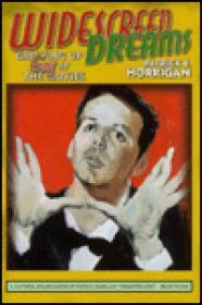 Widescreen Dreams - Growing Up Gay at the MoviesHorrigan, Patrick E. - Product Image