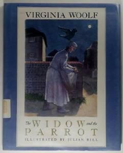 Widow and the Parrot, TheWoolf, Virginia, Illust. by: Bell, Julian - Product Image
