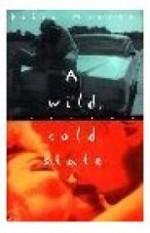 Wild, Cold Stateby: Monroe, Debra - Product Image