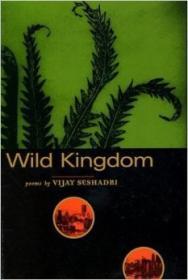Wild Kingdom: Poemsby: Seshadri, Vijay - Product Image